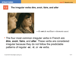 1.2 The irregular verbs être, avoir, faire, and aller
