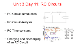 Unit 3 Day 11 – RC Circuits