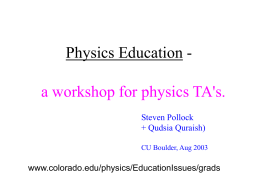 Physics Education - University of Colorado Boulder