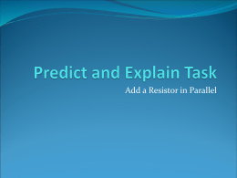 Predict and Explain Task - Adding a Resistor in Parallel