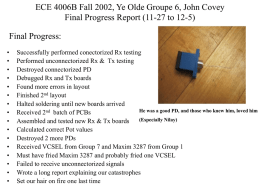 ECE 4006B Fall, 2002 Group Gx, Your Name Progress Report