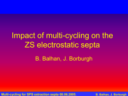 Multi-cycling for SPS extraction septa 08.06.2005. B