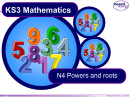 KS3 Mathematics N4 Powers and roots 1 of 42 © Boardworks Ltd 2004