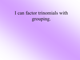 Factoring Trinomials using T chart