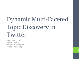 Dynamic Multi-Faceted Topic Discovery in Twitter