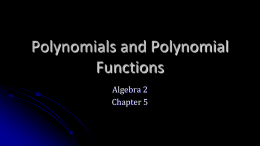 05 Polynomials and Polynomial Functions