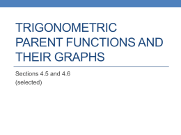 Trigonometric Parent Functions and their Graphs