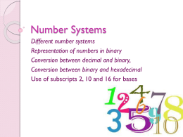 Different number systems Representation of numbers in binary