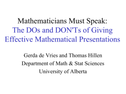 Mathematicians Must Speak: The DOs and DON`Ts of Giving
