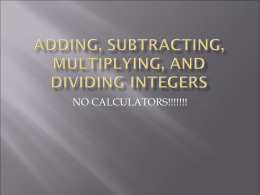 Adding, Subtracting, Multiplying, and Dividing Integers