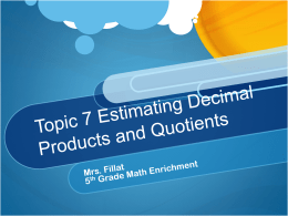 Estimating Products and Quotients of Decimals