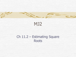 MJ2 - Ch 11.2 Estimating Square Roots
