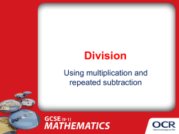 Division by inverse multiplication, repeated subtraction (PPT