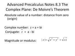 Advanced Precalculus Notes 8.3 The Complex Plane: De