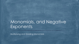 Monomials, and Negative Exponents
