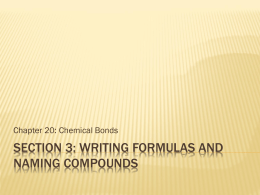 Section 3: Writing Formulas and Naming Compounds