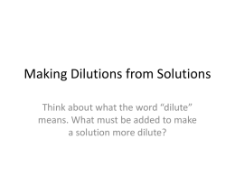 Making Dilutions from Solutions - Dr. Vernon-