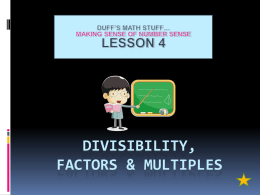 FACTORS, MULTIPLES, & DIVISIBILITY