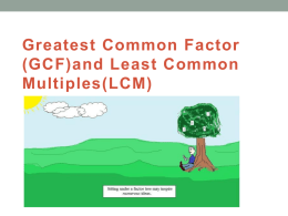 PowerPoint Presentation - GCF and LCM Problem Solving