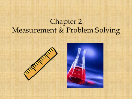 Chapter 2 Measurement & Problem Solving
