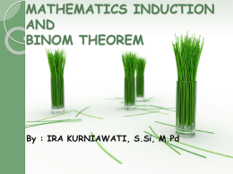 MATHEMATICS INDUCTION AND BINOM THEOREM