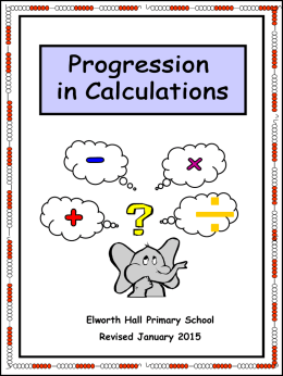 Progression in Calculations Written methods of