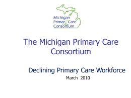 The Michigan Primary Care Consortium and its Initiative