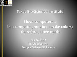 Texas Bio-Science Institute I love colors… in a computer