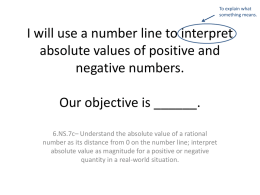 I will be able to identify opposite numbers on the number