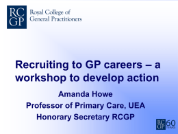 Recruiting to GP careers – a workshop to develop action