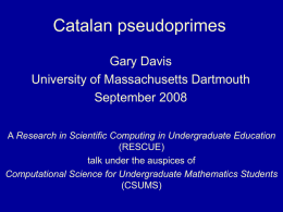 Catalan pseudoprimes - Research in Scientific Computing in