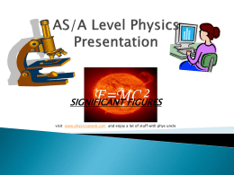 AS/A Level Physics Presentation