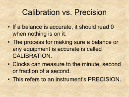 Calibration vs. Precision