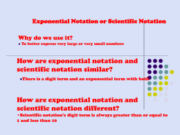 Exponential Notation or Scientific Notation