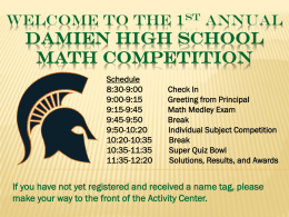 Welcome to the 1st Annual Damien High School Math Competition