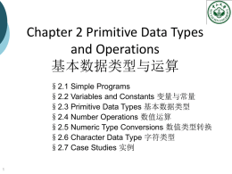 Chapter 2 Primitive Data Type and Operations