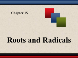 Chapter 8: Roots and Radicals