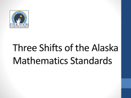 Math Three Shifts - Alaska Department of Education & Early