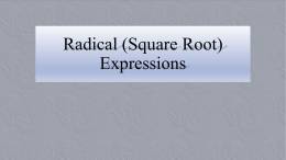 Radical (Square Root) Expressions