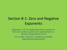 Section 8-1: Zero and Negative Exponents