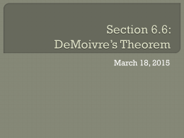 Section 6.6: DeMoivre's Theorem and the Nth Roots