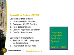 Rules and Rewriting: CLIPS