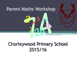 Maths-parent-workshop-2015 - Chorleywood Primary School