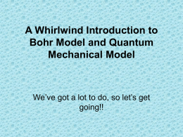 Bohr and Quantum Mechanical Model