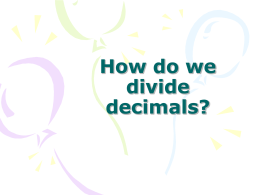 How do we divide decimals?