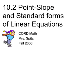 10.2 Point-Slope and Standard forms of Linear Equations