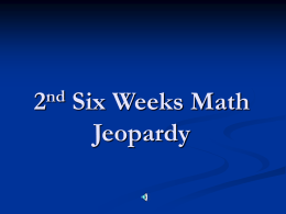 2nd six weeks math jeopardy