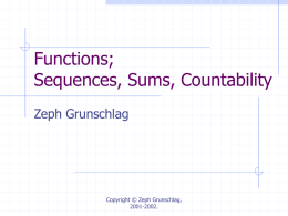 Lecture 7: Sequences, Sums and Countability