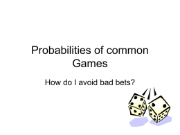 Probabilities of common Games