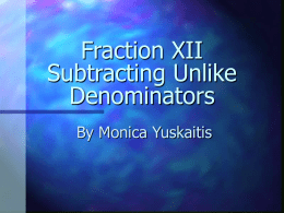 Fractions-Subtracting Unlike Denominators